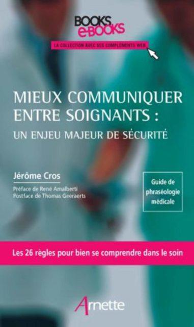 Jérôme Cros nous livre dans cet ouvrage les pièges et situations difficiles dans la communication entre soignants.
